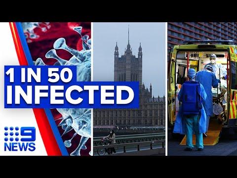 Coronavirus: UK reveals 1 in 50 people are infected | 9 News Australia